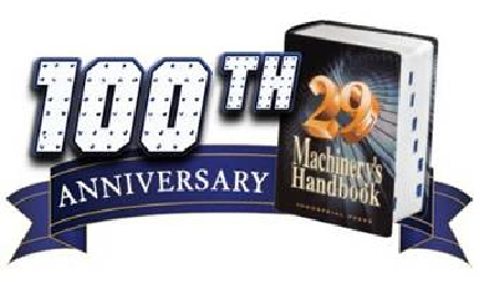 Machinery's Handbook 100th Anniversary